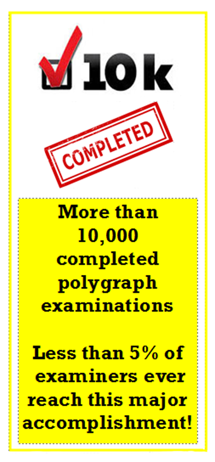 10000 polygraph examinations Los Angeles