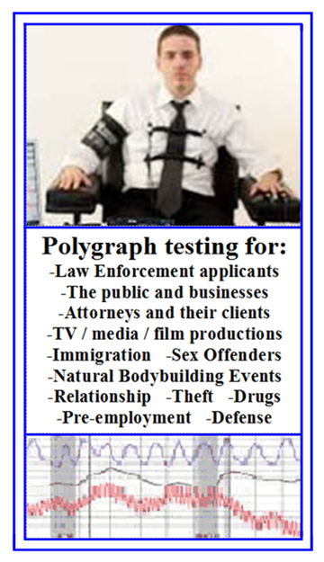 types of polygraph tests in Los Angeles