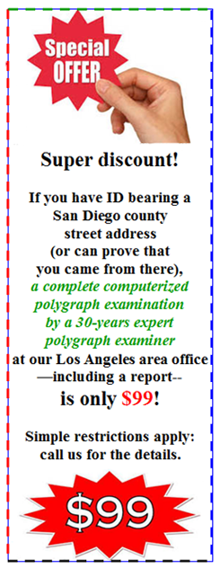 Cost of a lie detector test in San Diego
