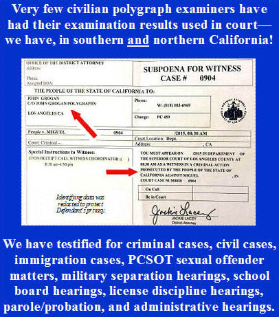 testify in Los Angeles court about polygraph examination